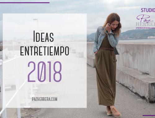 Ideas para vestir en EntreTiempo