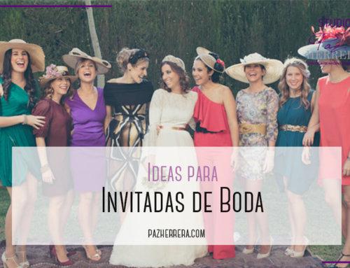 Ideas para Invitadas de Bodas